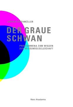 Der graue Schwan von Riethmüller,  Jürgen