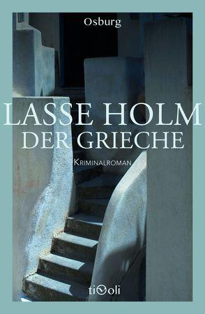Der Grieche von Holm,  Lasse, Krause,  Kirsten