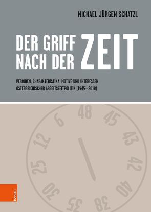 Der Griff nach der Zeit von Schatzl,  Michael Jürgen