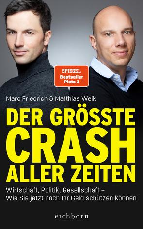 Der größte Crash aller Zeiten von Friedrich,  Marc, Weik,  Matthias