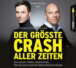 Der größte Crash aller Zeiten von Frank,  Robert, Friedrich,  Marc, Weik,  Matthias