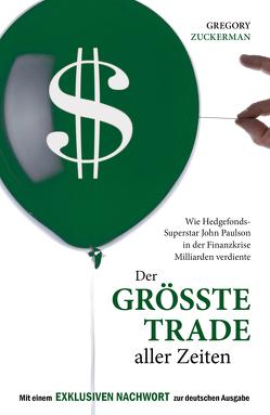 Der größte Trade aller Zeiten von Zuckerman,  Gregory