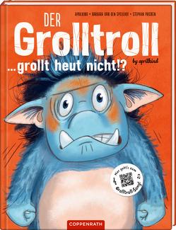 Der Grolltroll … grollt heut nicht!? (Bd. 2) von aprilkind, Pricken,  Stephan, van den Speulhof,  Barbara