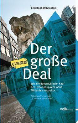 Der große Deal von Rabenstein,  Christoph, Schlötterer,  Wilhelm