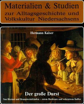 Der große Durst von Kaiser,  Hermann, Ottenjann,  Helmut