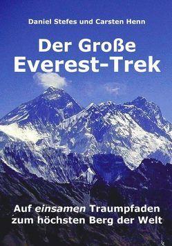 Der Große Everest-Trek von Henn,  Carsten, Stefes,  Daniel