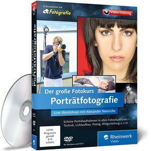 Der große Fotokurs: Porträtfotografie von Heinrichs,  Alexander