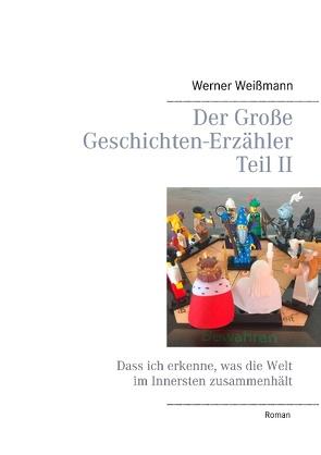 Der Große Geschichten-Erzähler Teil II von Weißmann,  Werner