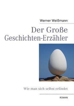 Der Große Geschichten-Erzähler von Weißmann,  Werner