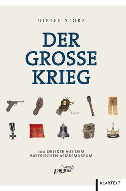 Der Große Krieg von Storz,  Dieter
