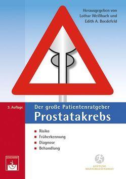 Der große Patientenratgeber Prostatakrebs von Boedefeld,  Edith, Weissbach,  Lothar