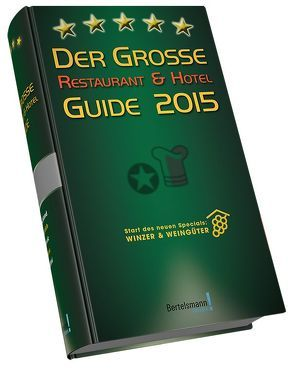 Der Große Restaurant & Hotel Guide 2015