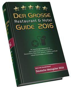 Der Große Restaurant & Hotel Guide 2016