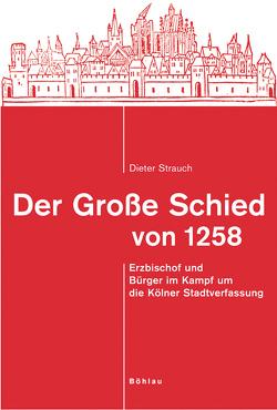 Der Große Schied von 1258 von Strauch,  Dieter