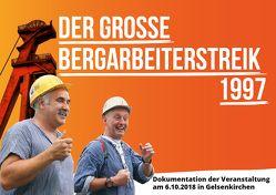 Der grosse Bergarbeiterstreik 1997 von Engel,  Stefan, Link,  Chris, Vöhringer,  Anna