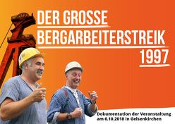 Der grosse Bergarbeiterstreik 1997 von Engel,  Stefan, Link,  Christian, Vöhringer,  Anna