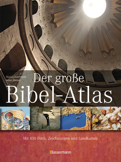 Der große Bibel-Atlas von Braybrooke,  Marcus, Harpur,  James