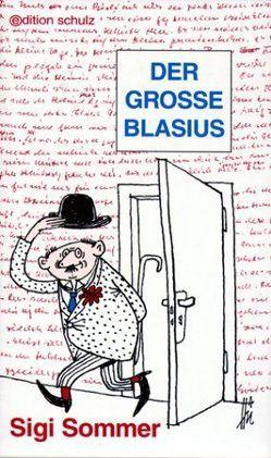 Der Grosse Blasius von Meyer,  Werner, Sommer,  Siegfried