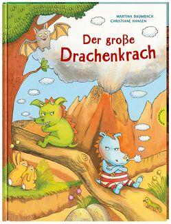 Der große Drachenkrach von Baumbach,  Martina, Hansen,  Christiane