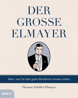 Der große Elmayer von Schäfer-Elmayer,  Thomas