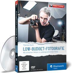 Der große Fotokurs: Low-Budget-Fotografie von Kuhn,  Thomas