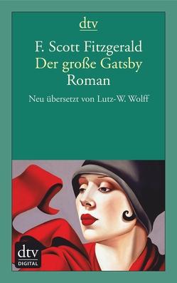 Der große Gatsby von Fitzgerald,  F. Scott, Wolff,  Lutz-W.