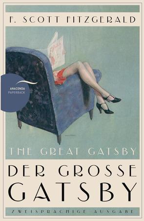 Der große Gatsby / The Great Gatsby (Anaconda Paperback) von Fitzgerald,  F. Scott, Kilian,  Kai
