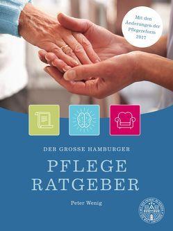 Der große Hamburger Pflegeratgeber von Hamburger Abendblatt, Wenig,  Peter