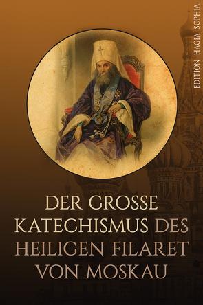 Der Große Katechismus von Drosdow,  Filaret, Fernbach,  Gregor, Rudenko,  Sascha
