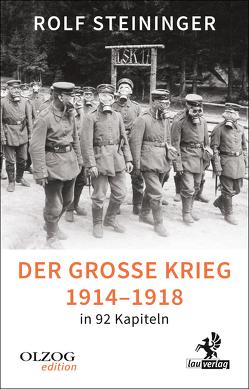 Der Große Krieg 1914-1918 in 92 Kapiteln von Steininger,  Rolf