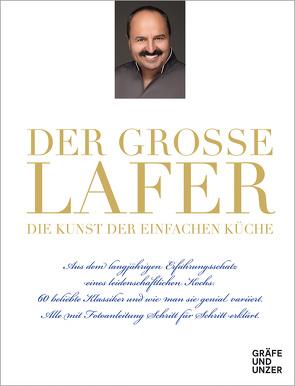 Der große Lafer- Die Kunst der einfachen Küche. von Lafer,  Johann