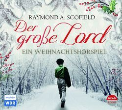 Der große Lord von Scofield,  Raymond A., Singer,  Theresia, Thiele,  Louis F.