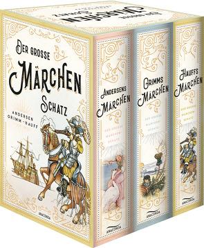 Der große Märchenschatz: Andersens Märchen, Grimms Märchen, Hauffs Märchen von Andersen,  Hans Christian, Grimm,  Jacob, Grimm,  Wilhelm, Hauff,  Wilhelm