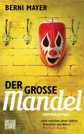 Der große Mandel von Mayer,  Berni