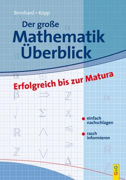Der große Mathematik-Überblick von Bernhard,  Martin, Kopp,  Günther