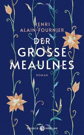 Der große Meaulnes von Alain-Fournier,  Henri, Landgrebe,  Christiane