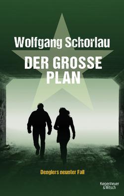 Der große Plan von Schorlau,  Wolfgang