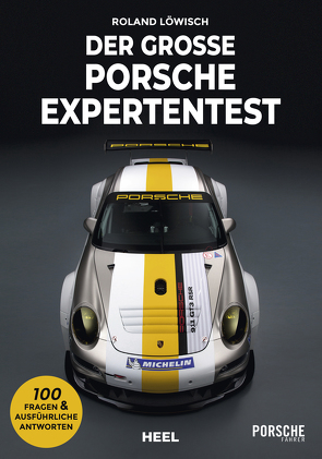 Der große Porsche Expertentest von Löwisch,  Roland