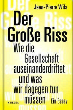 Der Große Riss von Wils,  Jean-Pierre