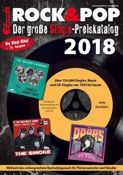 Der große Rock & Pop Single Preiskatalog 2018 von Leibfried,  Fabian, Reichold,  Martin