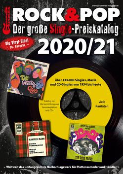 Der große Rock & Pop Single Preiskatalog 2020/21 von Leibfried,  Fabian, Reichold,  Martin