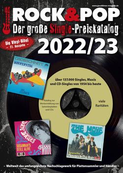 Der große Rock & Pop Single Preiskatalog 2022/23 von Leibfried,  Fabian, Reichold,  Martin