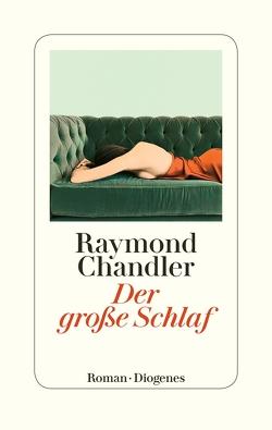 Der große Schlaf von Chandler,  Raymond, Heibert,  Frank