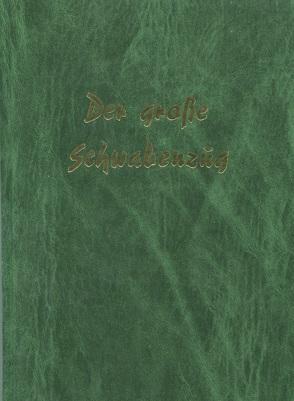Der grosse Schwabenzug von Gross,  Karl H, Müller-Guttenbrunn,  Adam