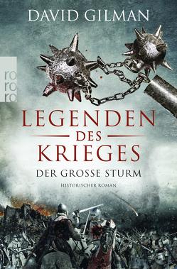 Legenden des Krieges: Der große Sturm von Gilman,  David, Windgassen,  Michael