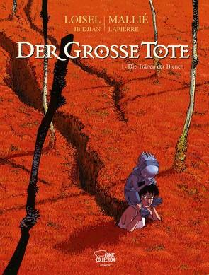 Der große Tote 01 von Löhmann,  Uwe, Loisel,  Régis, Mallié,  Vincent
