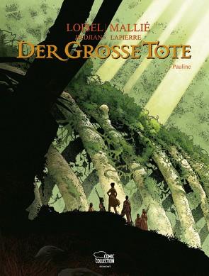Der große Tote 02 von Löhmann,  Uwe, Loisel,  Régis, Mallié,  Vincent