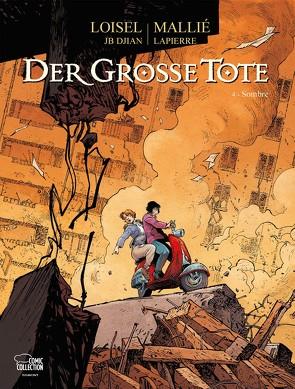 Der große Tote 04 von Löhmann,  Uwe, Loisel,  Régis, Mallié,  Vincent