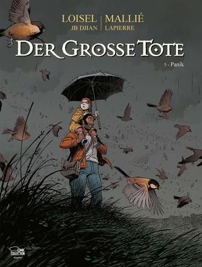 Der große Tote 05 von Löhmann,  Uwe, Loisel,  Régis, Mallié,  Vincent