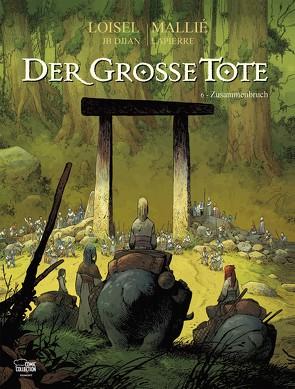 Der große Tote 06 von Löhmann,  Uwe, Loisel,  Régis, Mallié,  Vincent